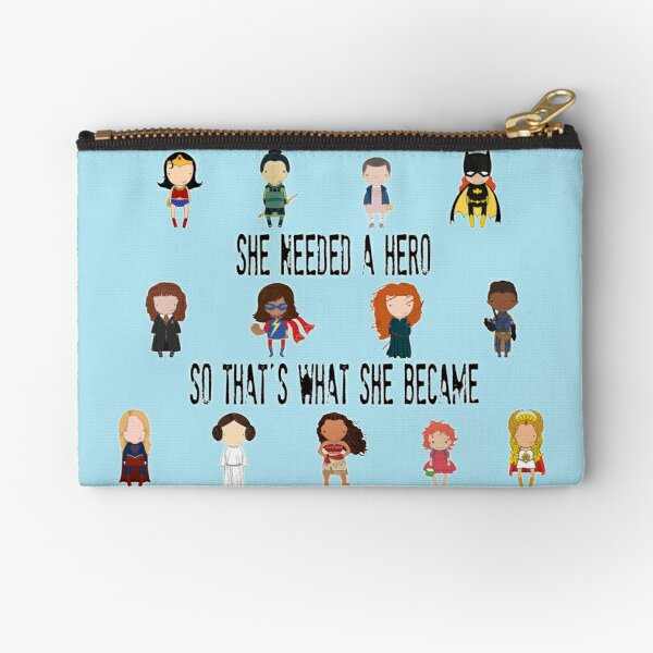 So that's what she became Zipper Pouch