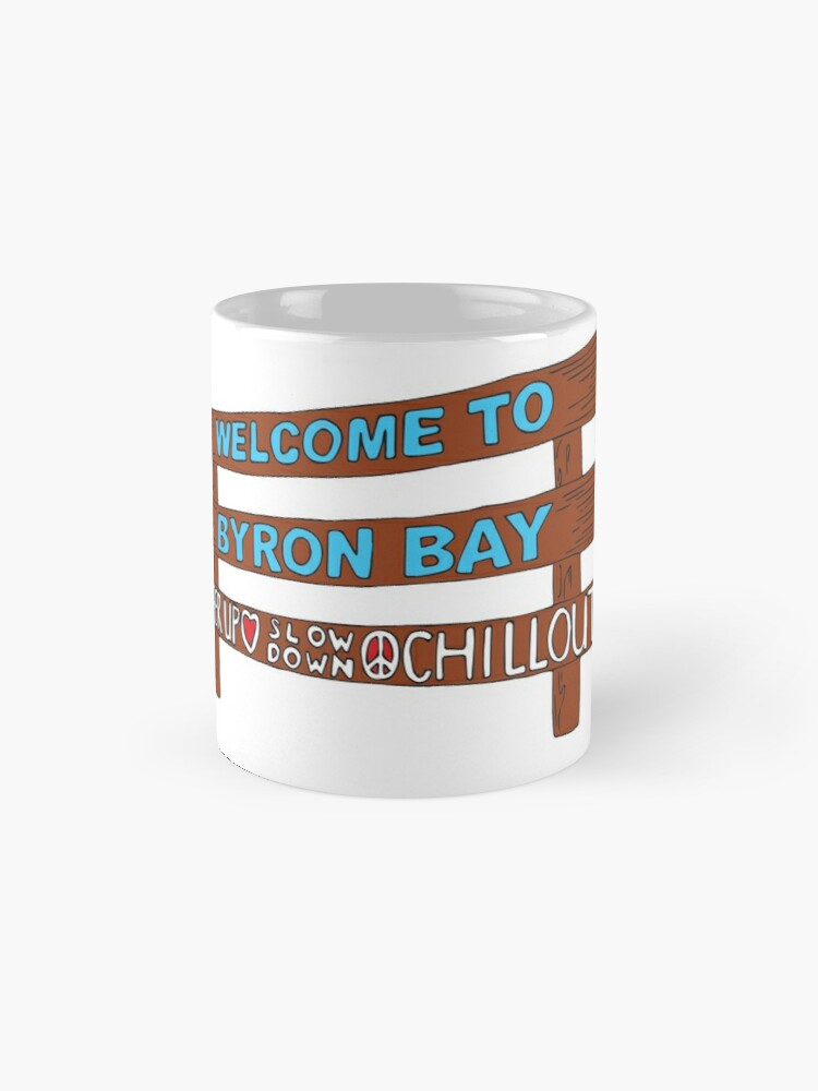 Alternate view of Iconic Byron Bay Cheer Up, Slow Down & Chill Out sign  Mug