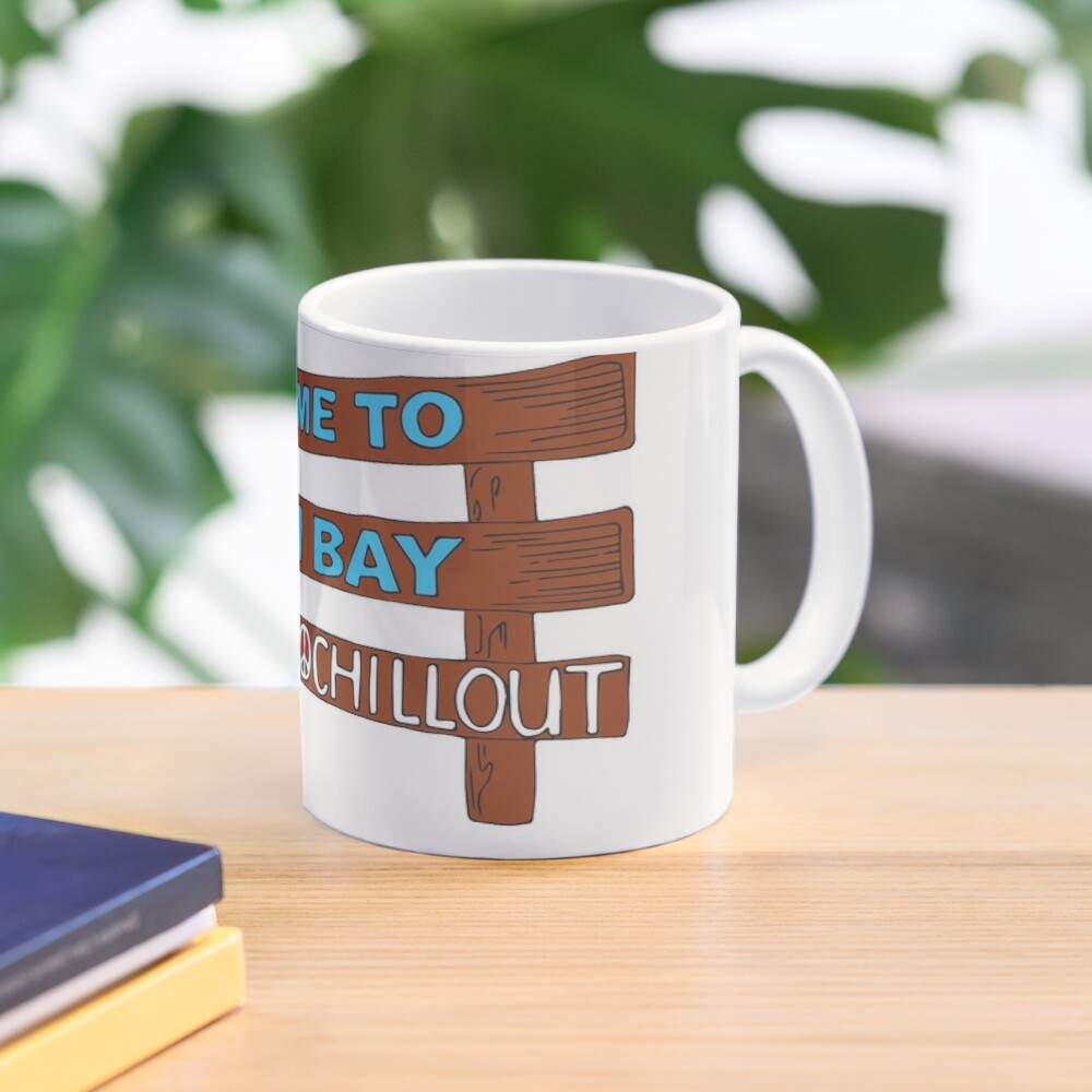 Iconic Byron Bay Cheer Up, Slow Down & Chill Out sign  Mug