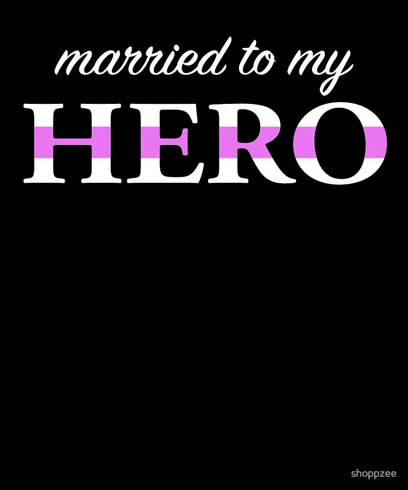 Nurse Funny T Shirt I Married My Hero by shoppzee
