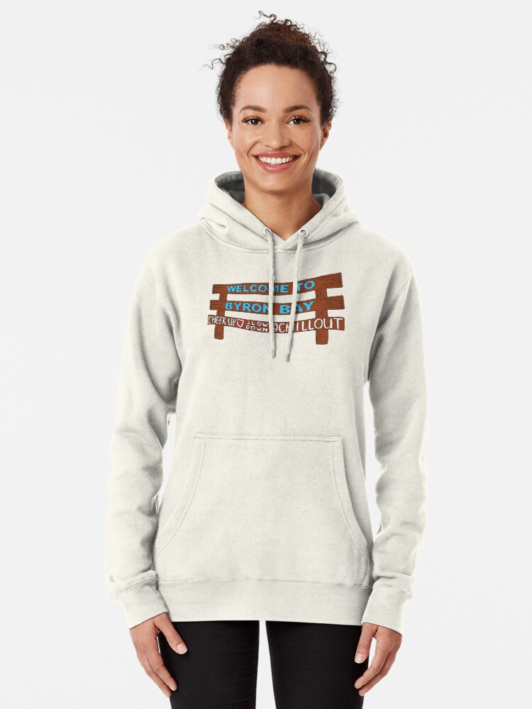 Alternate view of Iconic Byron Bay Cheer Up, Slow Down & Chill Out sign  Pullover Hoodie