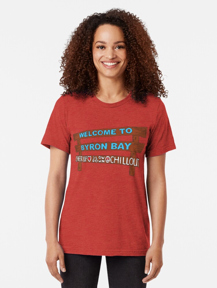 Alternate view of Iconic Byron Bay Cheer Up, Slow Down & Chill Out sign  Tri-blend T-Shirt