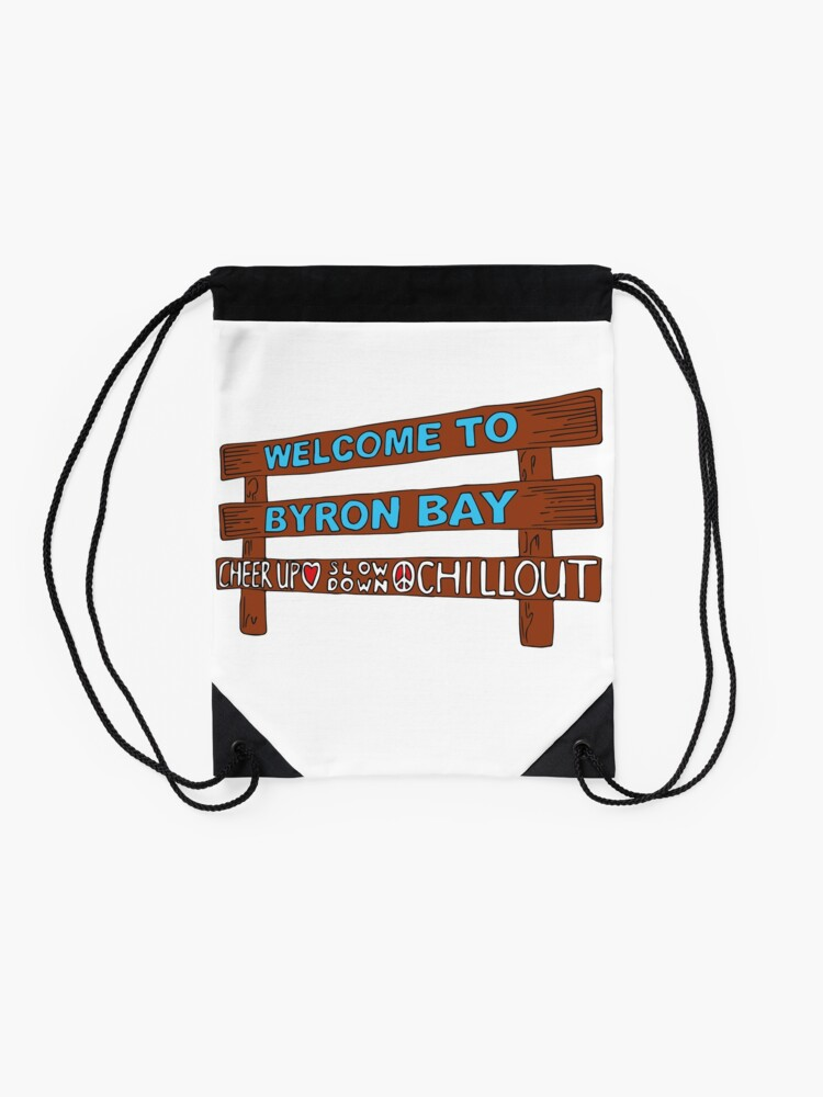 Alternate view of Iconic Byron Bay Cheer Up, Slow Down & Chill Out sign  Drawstring Bag
