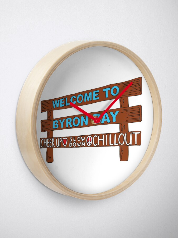 Alternate view of Iconic Byron Bay Cheer Up, Slow Down & Chill Out sign  Clock