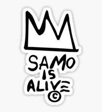 SAMO is alive - Basquiat Sticker