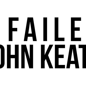I Failed John Keats by SavThompson