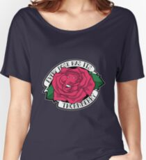 Every Rose Has Its Thornberry Women's Relaxed Fit T-Shirt