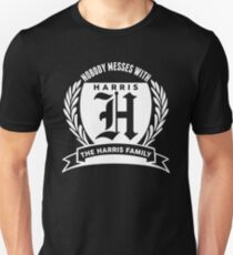 Nobody Messes With The Harris Family Unisex T-Shirt