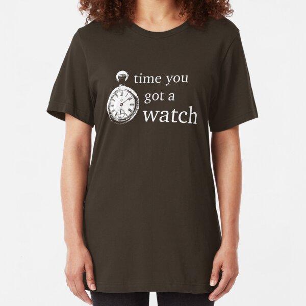 time you got a watch Slim Fit T-Shirt