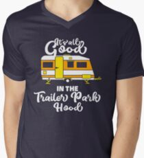 All Good in the Trailer Park T-Shirt / Cool and funny trailer park camper camping quote graphic image tee gift idea Men's V-Neck T-Shirt