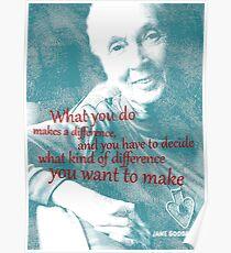 Jane Goodall Zitat 2 Poster