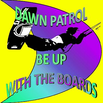 Dawn Patrol - Ultraviolet Be Up With The Boards Kitesurf by taiche