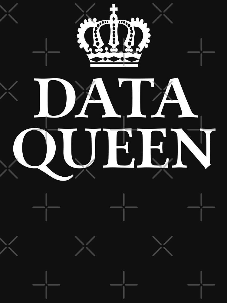Data Queen by teesaurus