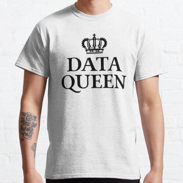 Data Queen Classic T-Shirt