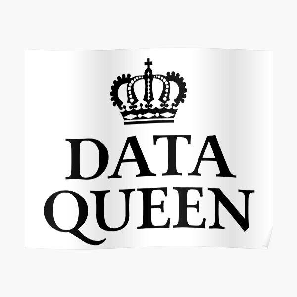 Data Queen Poster