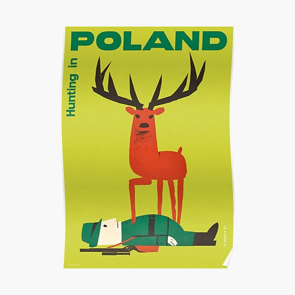 Polish Vintage Anti Hunting in Poland Travel Poster Poster