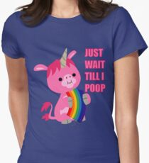 Just Wait Till I Poop (unicorn eating a rainbow) by Cheerful Madness!! Women's Fitted T-Shirt