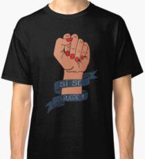 Si Se Puede Protest Resist März politischen Design Classic T-Shirt