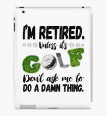 Witziges Retired Golf Rente Shirt als Geschenkidee iPad-Hülle & Skin