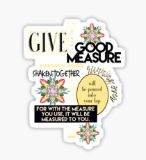 Give With Good Measure Luke 6:38 Bible Verse Sticker