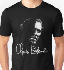 C. Bukowski Unisex T-Shirt