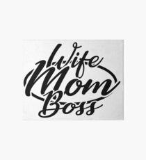Wife Mom Boss Art Board Print