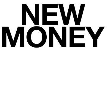 New Money / Motivation Mindset by PearlsRocker