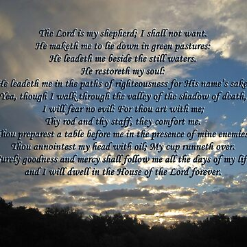 23rd Psalm Bible Verse The Lord is My Shepherd by elishamarie28