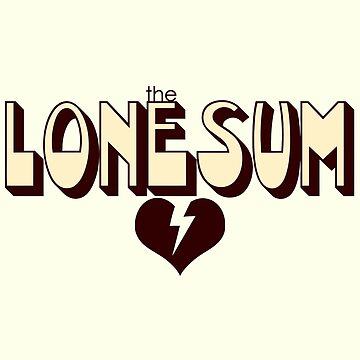 "The Lone Sum - ""Heartbreak"" by deafmrecords"