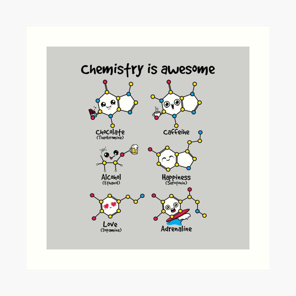 Chemie ist großartig Kunstdruck
