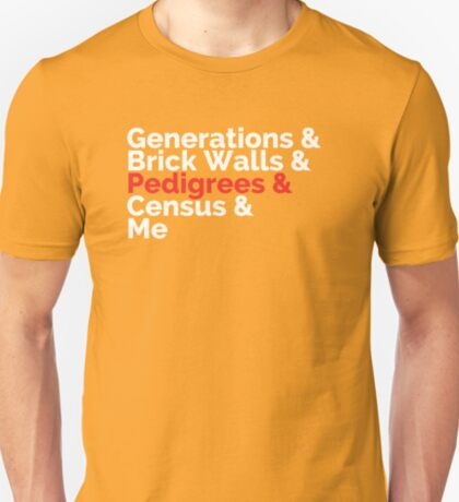 The Roots: Generations & Brick Walls & Pedigrees & Me T-Shirt