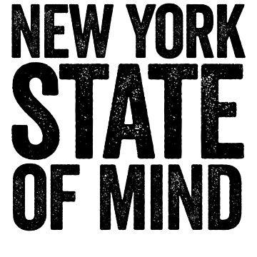 New York State Of Mind - Great For NYC Pride by ShieldApparel