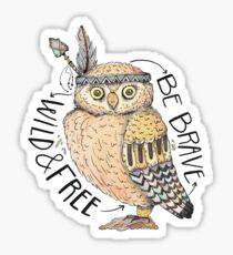 Be Brave Wild and Free Boho Owl Sticker