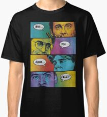 Who You Gonna Call Classic T-Shirt