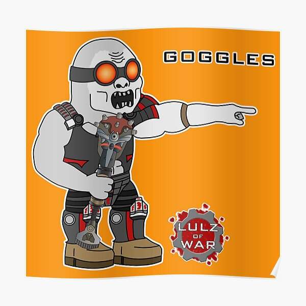 Lulz Of War: Goggles Poster