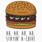 Ah, ah, ah, ah, Stayin' A-Chive by geeksweetie