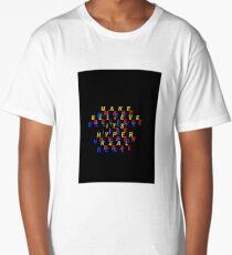 make believe its hyper real Long T-Shirt