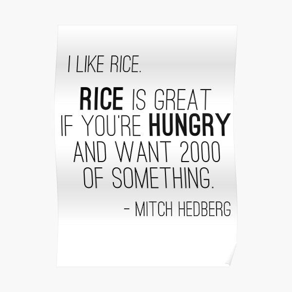 Mitch Hedberg - I Like Rice Poster