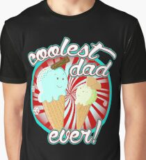 Coolest Dad Ever! Graphic T-Shirt