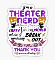Theater Nerd Funny Gift Sticker