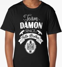 Team Damon Since Hello Brother. Long T-Shirt