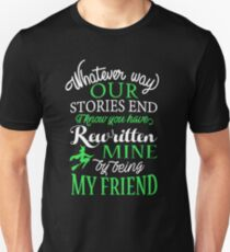 By Being My Friend Unisex T-Shirt