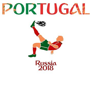 Portugal Soccer Team Russia 2018 Portuguese Football Fan by itsmwaura