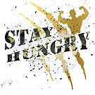 Gold Stay Hungry #07 by DennsDesign