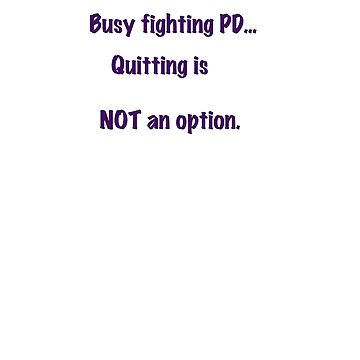 quitting is not an option by Bobbleheadnanna