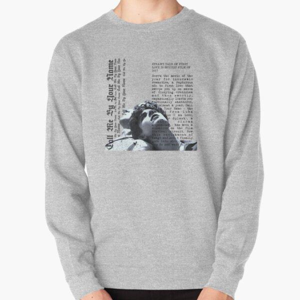 Call me by your name Sweatshirt épais