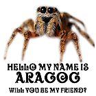 Spinnenfreund Ara Gog von I-am