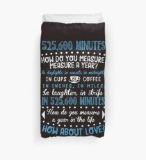How Do You Measure A Year In Life? Duvet Cover