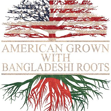 American grown with Bangladeshi  Roots T-Shirt  by Good-Hombre