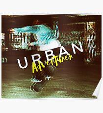 Urban Adventurer Poster